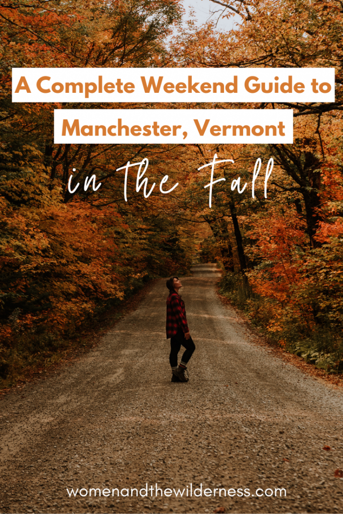 A Complete Guide to Manchester, Vermont in the Fall